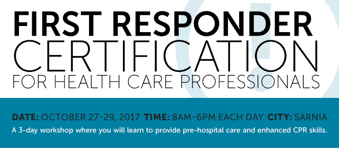 Sarnia: First Responder Certification for Health Care Professionals ...